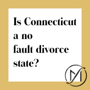 """Gold border around a white square that says """"Is Connecticut a no fault divorce state?"""" in black letters."""
