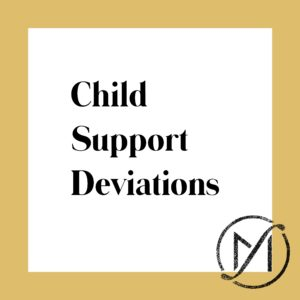 "Gold border around a white square that says ""Child Support Deviations"" in black letters"